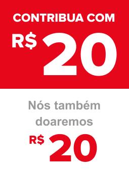 Contribua com R$ 20